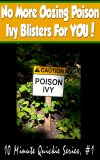 Poison Ivy: No More Oozing Poison Ivy Blisters For You, Instant Download