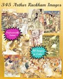345 Arthur Rackham Wall Art Prints, Professionally Edited, All Color, On A DVD