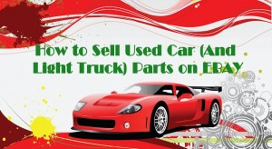 How To Sell Used Car Parts on eBay: DVD with 31 Videos