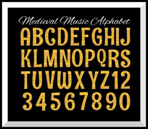 Medieval Music Printable & Digital Alphabet on a Gold Background