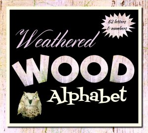 Luscious Weathered Wood Alphabet, 62 Letters and Numbers: Instant Download